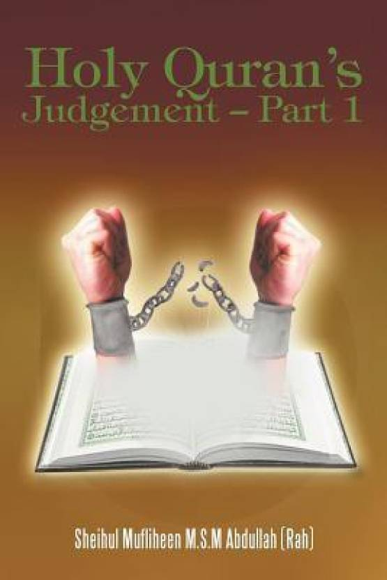 Holy Quran's Judgement - Part 1: (English Translation of the