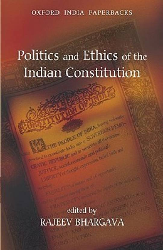 Politics and Ethics of the Indian Constitution 1st Edition