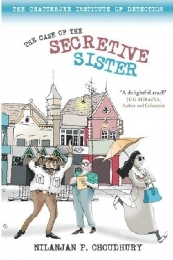 The Case of the Secretive Sister
