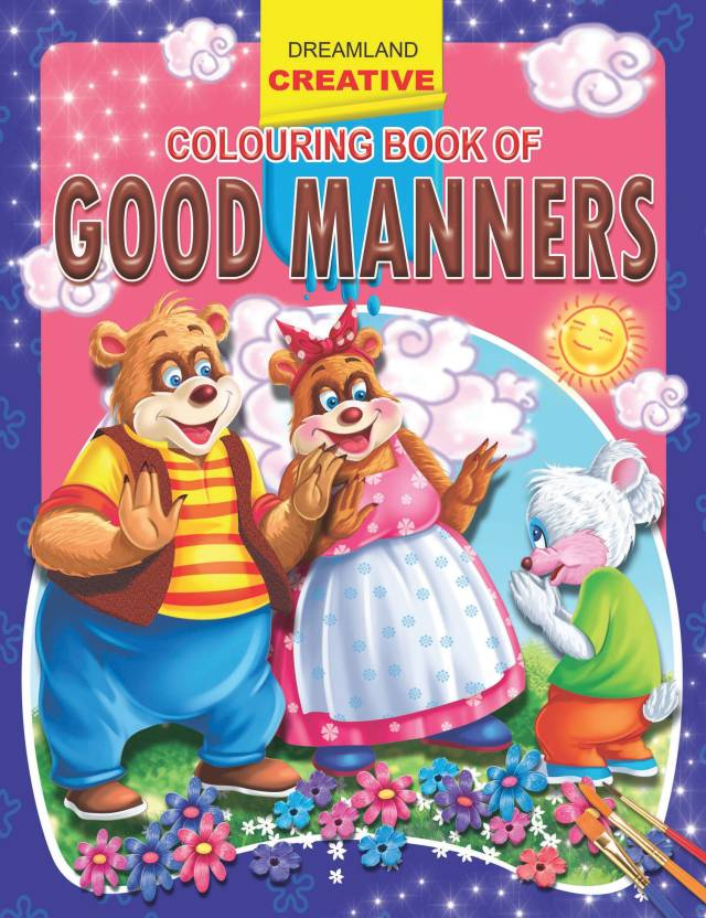 Creative Colouring Book Of Good Manners Buy Creative Colouring Book