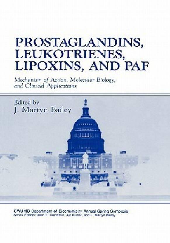 Prostaglandins, Leukotrienes, Lipoxins, and Paf: Mechanisms