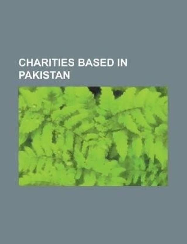 Charities Based in Pakistan: Edhi Foundation, Zindagi Trust