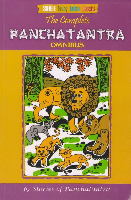 The Complete Panchatantra - Omnibus : 67 Stories of Panchatantra