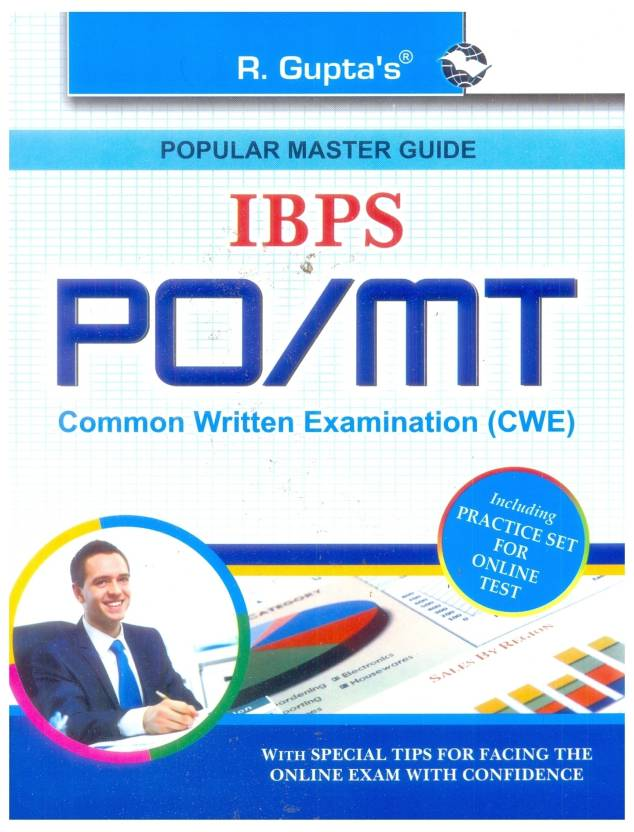 Institute of Banking Personnel Selection (IBPS) PO/MT Common Written Online Exam Guide