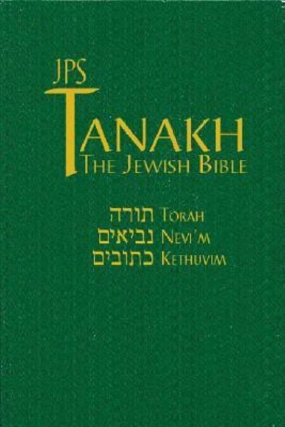 Tanakh: The Holy Scriptures: The New JSP Translation