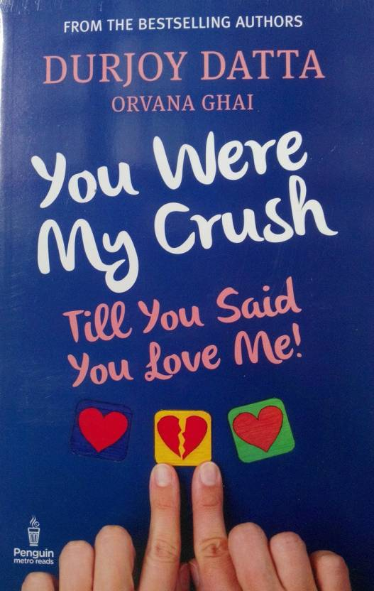 PMR: You Were My Crush.. Till You Said Y : Till You Said You Love Me
