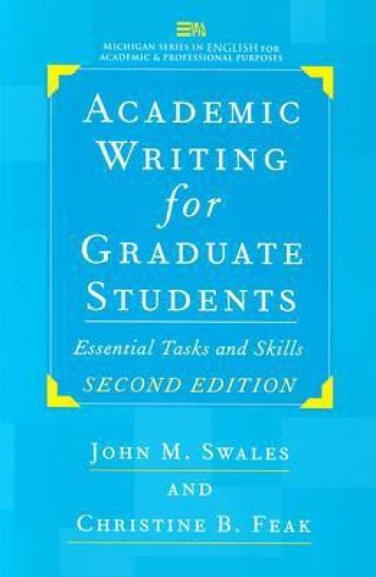 Academic Writing For Graduate Students Second Edition Essential