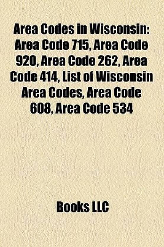 Area Codes In Wisconsin Area Code Area Code Area Code - 715 area code