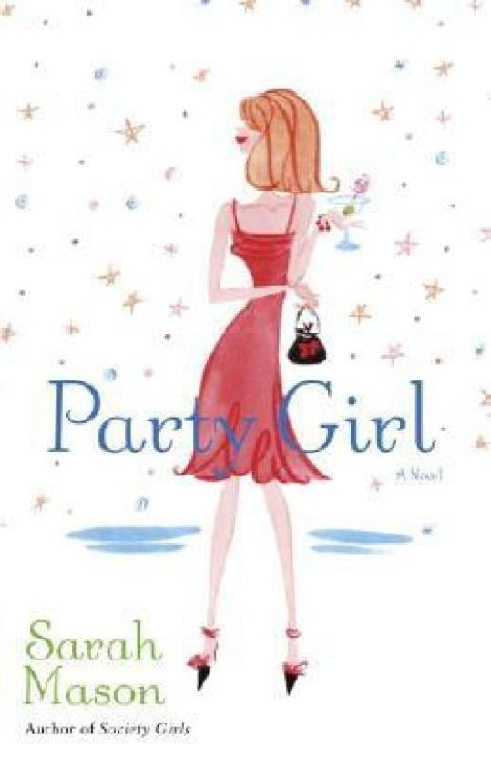 Party Girl: A Novel