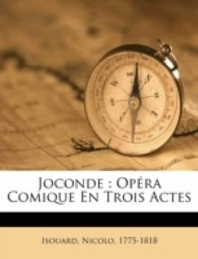 Joconde: Op Ra Comique En Trois Actes