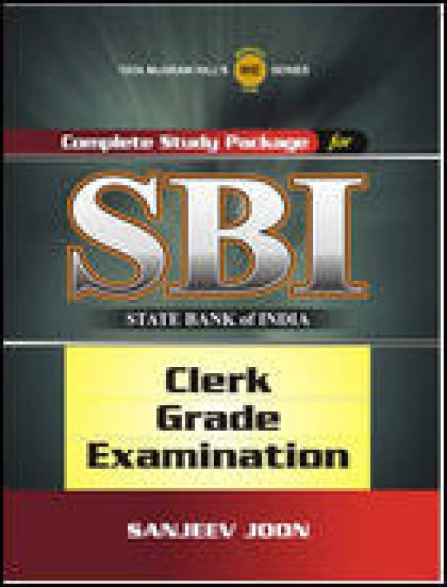 Complete Study Package for SBI (Clerk Grade Examination) 1st  Edition