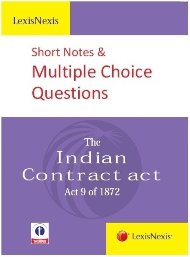 contracts multiple choice questions Law of contract multiple choice questions and answers or mcqs with answers these quiz objective questions are collected from previous years judicial services examination papers.