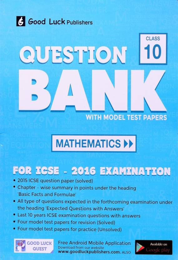 ICSE Question Bank with Model Test Papers Mathematics, Class - 10