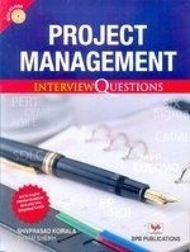Project Management Interview Questions (B4.4-R4) PB First Edition