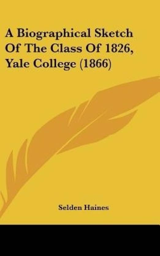 A Biographical Sketch of the Class of 1826, Yale College