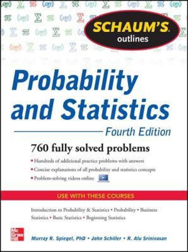 Schaum's Outline of Probability and Statistics 4th Edition