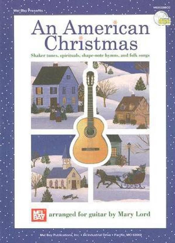 An American Christmas: Shaker Tunes, Spirituals, Shape-Note Hymns ...