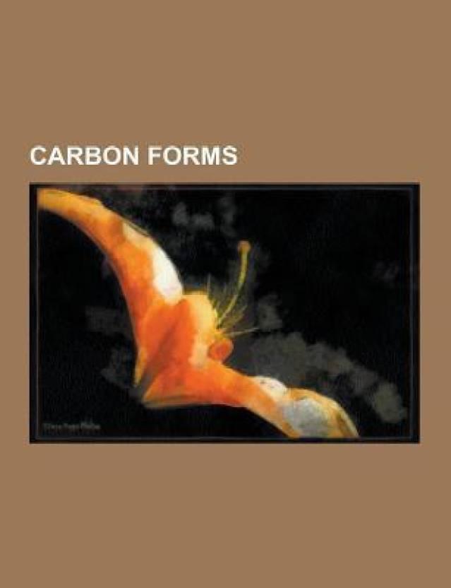 Carbon Forms : Carbon, Graphite, Lonsdaleite, Graphene