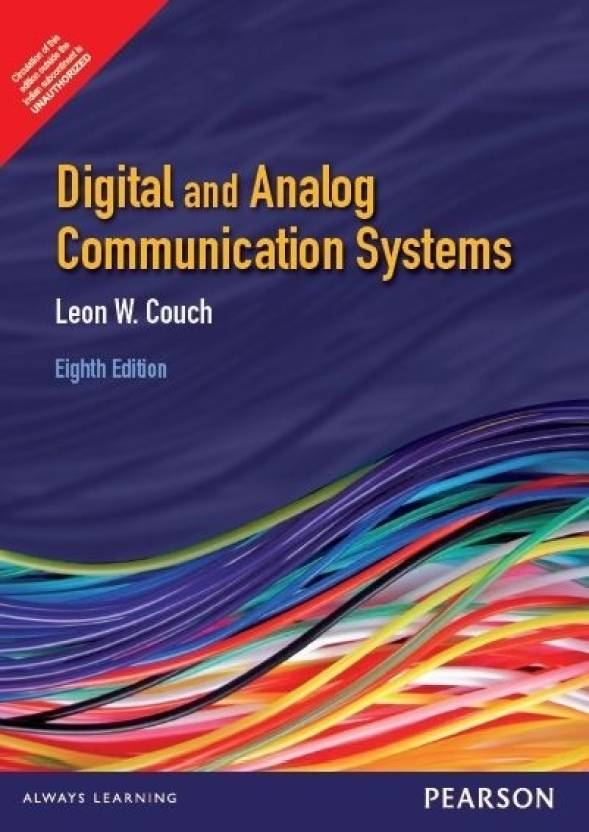 Digital   Analog Communication Systems 8th Edition English, Paperback, Leon W. Couch  9789332518582 available at Flipkart for Rs.125
