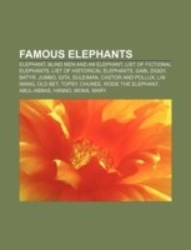 Famous Elephants Elephant Blind Men And An Elephant List Of Fictional Elephants