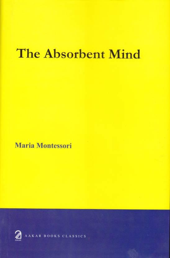 an absorbent mind