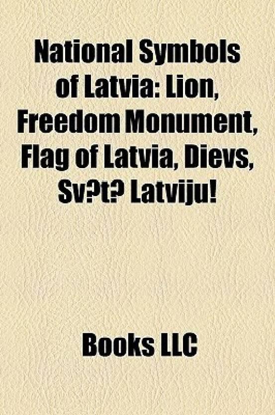 National Symbols Of Latvia Lion Freedom Monument Flag Of Latvia