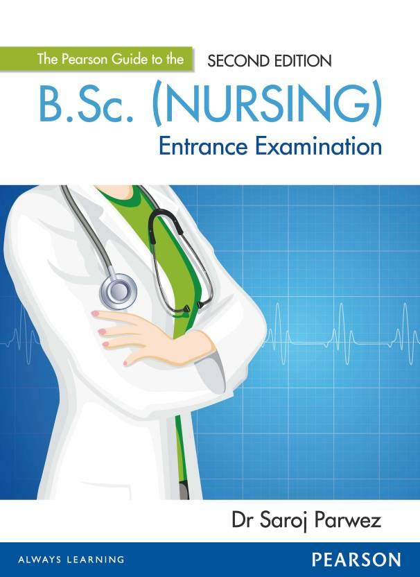 B.Sc. (Nursing) Entrance Examination 2nd  Edition