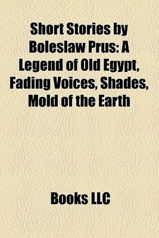 Short Stories by Boles Aw Prus (Study Guide): A Legend of Old Egypt