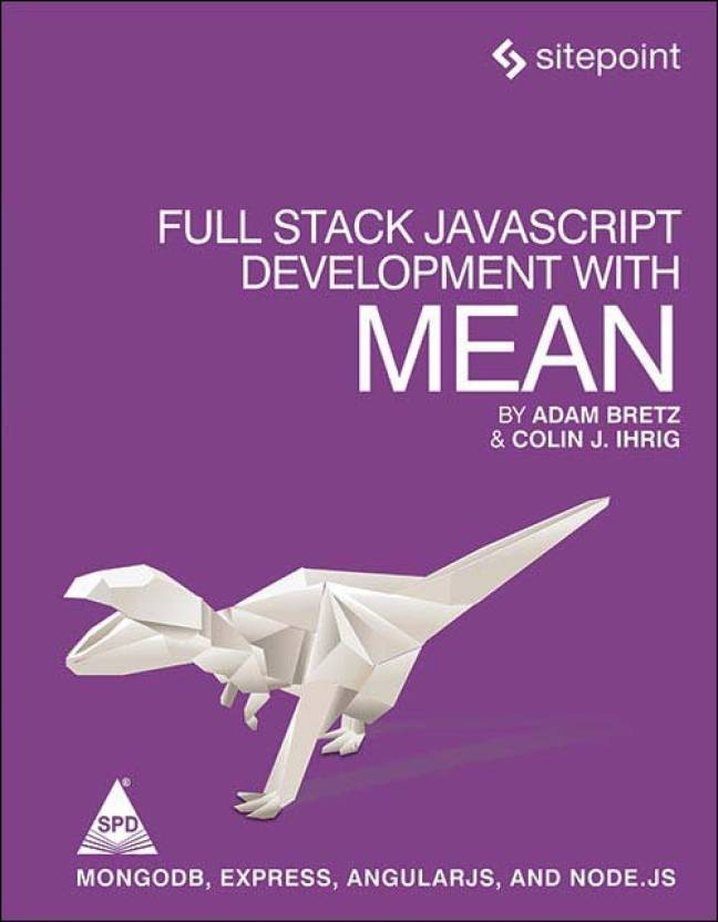 Full Stack Javascript Development With Mean MongoDB Express AngularJS And Node