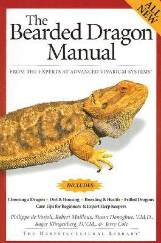 The Bearded Dragon Manual( Series - Advanced Vivarium