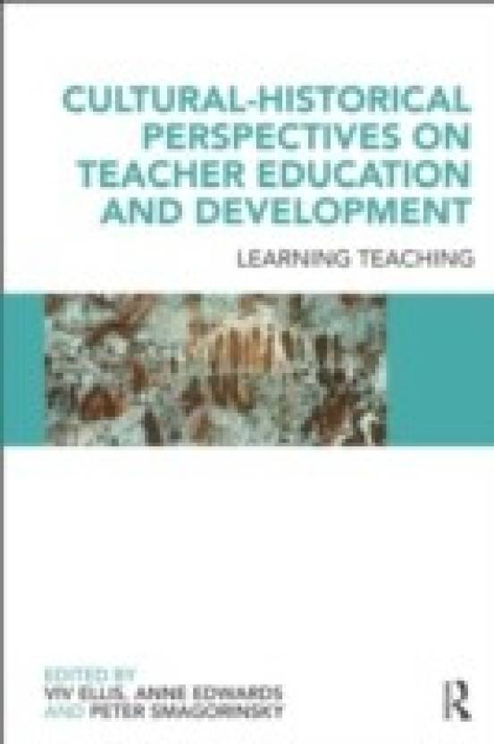 Cultural-Historical Perspectives on Teacher Education and
