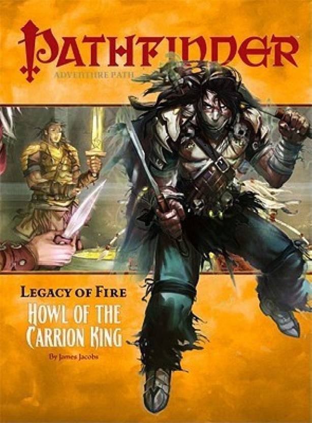 Pathfinder Adventure Path: Legacy Of Fire #1 - Howl Of The