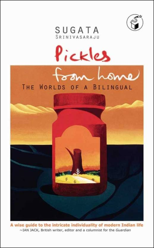 Pickles From Home: The Worlds of A Bilingual