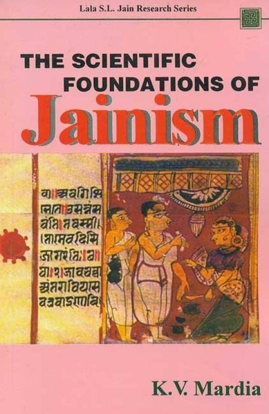 the scientific foundations of jainism lala sunder lal jain research series