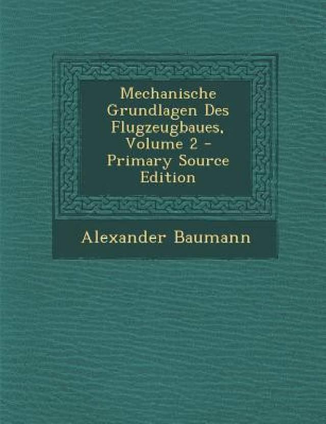 Mechanische Grundlagen Des Flugzeugbaues, Volume 2 - Primary Source ...