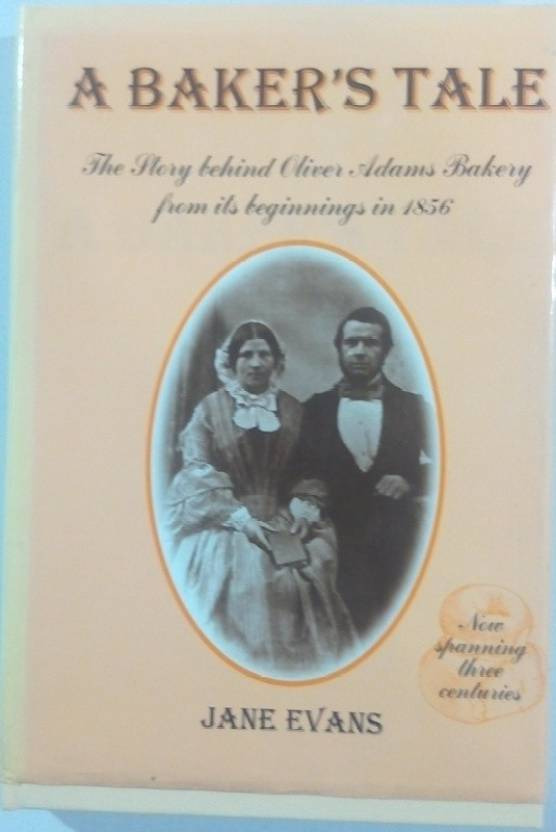 A Baker's tale the story behind oliver adams bekery from its