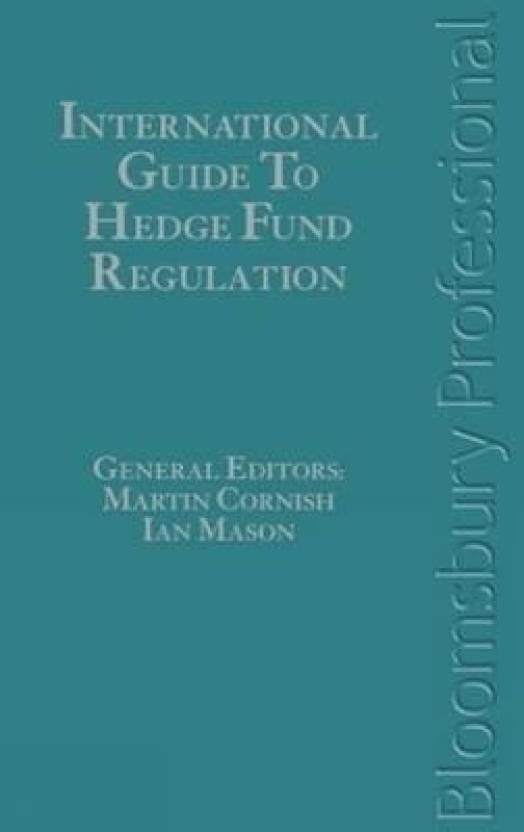 International Guide to Hedge Fund Regulation: Buy