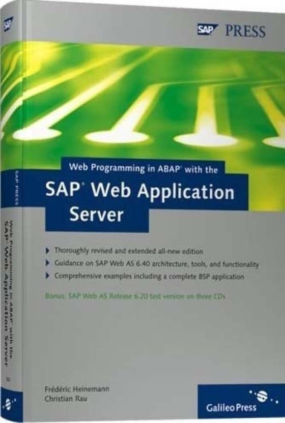 Web Programming in ABAP with the SAP Web Application Server