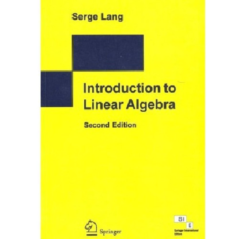 introduction to linear algebra 2nd edition 2nd edition 2nd edition rh flipkart com Serge Lang Skiing World Cup Serge Lang Algebra PDF