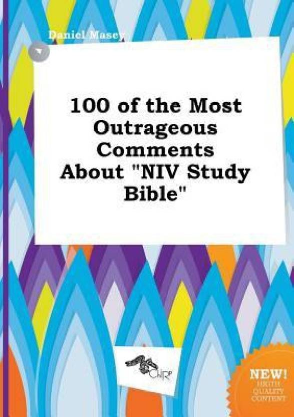 100 of the Most Outrageous Comments about NIV Study Bible - Buy 100
