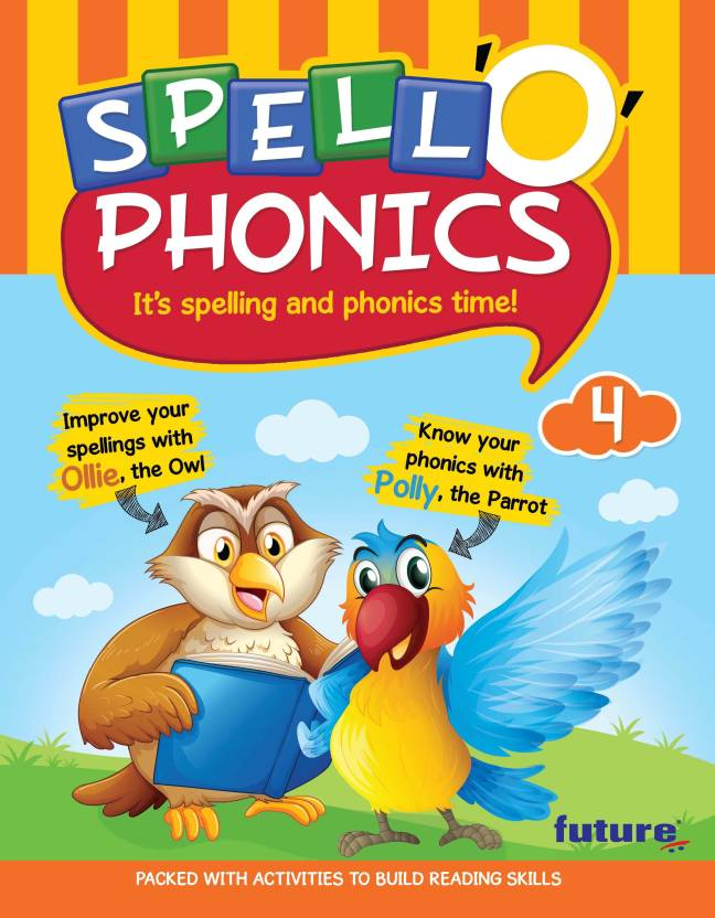 Spell O Phonics 4: Buy Spell O Phonics 4 by at Low Price in India