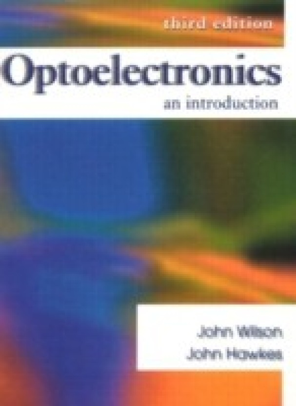 optoelectronics an introduction 3rd edition buy optoelectronics an rh flipkart com