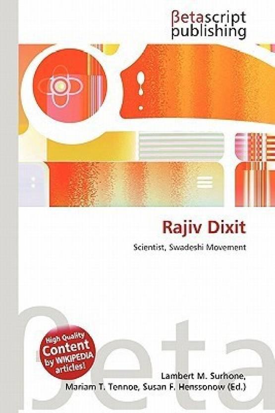 Rajiv Dixit: Buy Rajiv Dixit by Lambert M  Surhone, Mariam T  Tennoe