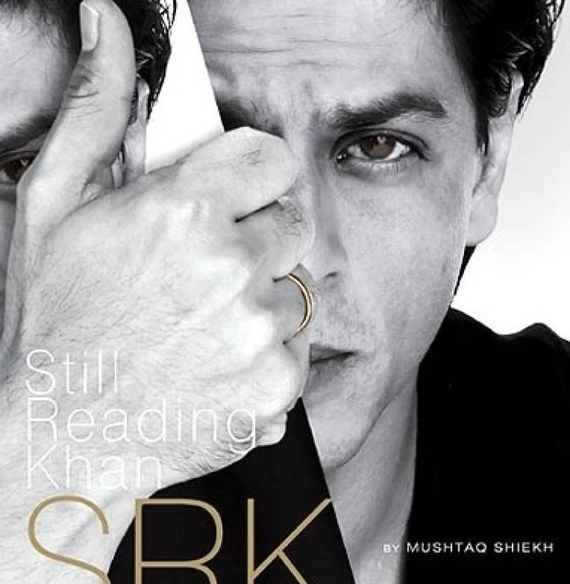 SRK: Still Reading Khan