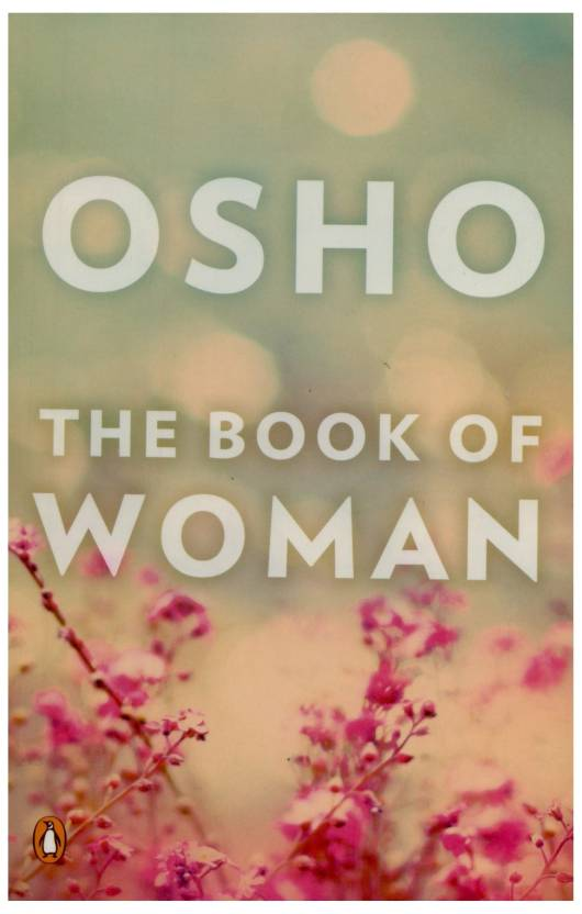 The Book Of Woman Buy The Book Of Woman By Osho At Low Price In