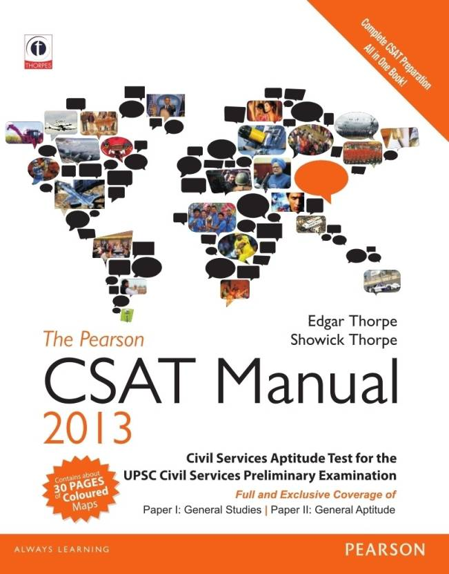 The Pearson CSAT Manual 2013 : UPSC Civil Services Aptitude Test for the UPSC Civil Services Examination