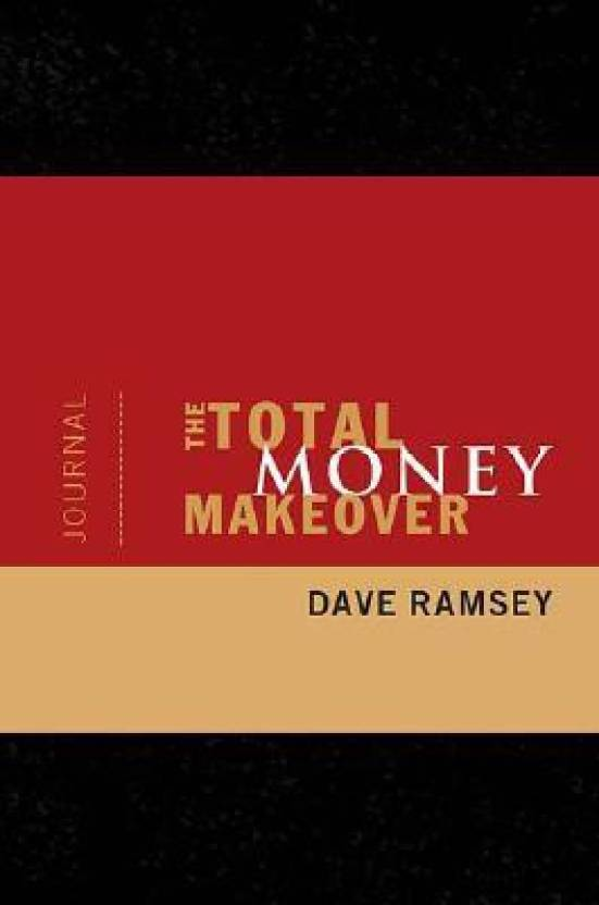 The Total Money Makeover Journal: Buy The Total Money