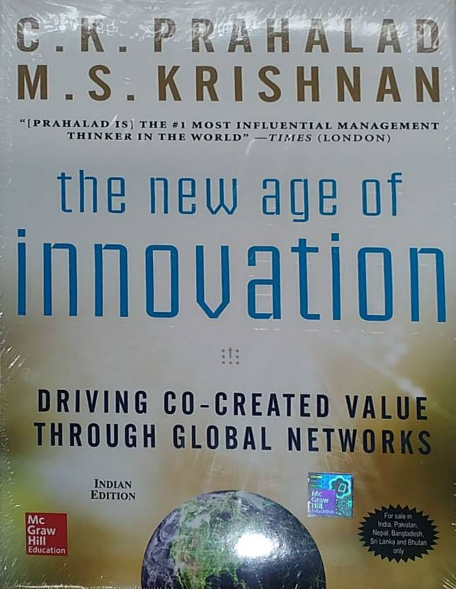 The New Age of Innovation: Driving Co-created Value through Global Networks : Driving Cocreated Value Through Global Networks 1st  Edition