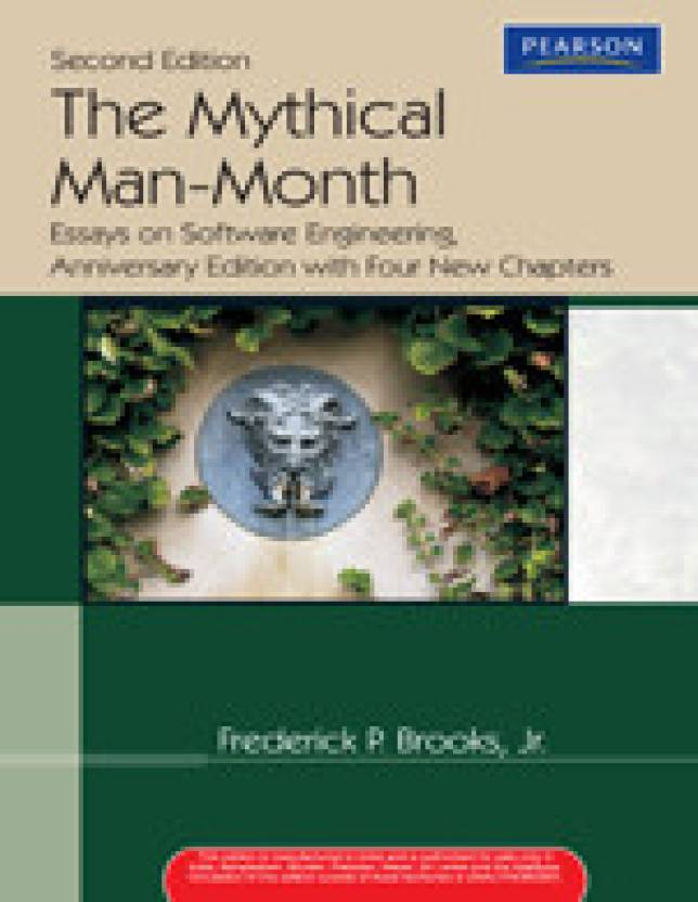 the mythical man month essays on software engineering  the mythical man month essays on software engineering anniversary edition 1 edition