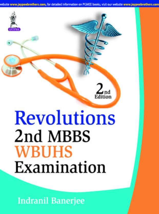 WBUHS - Revolutions 2nd MBBS Examination 2nd Edition: Buy WBUHS